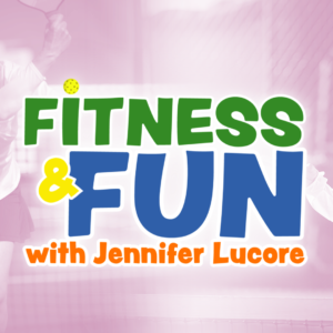 Fitness and Fun with Jennifer